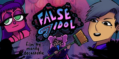 False Idol Film Release Online After Party tickets