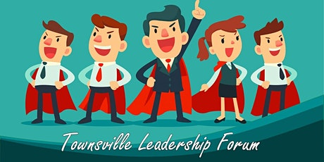 Townsville Leadership Forum tickets