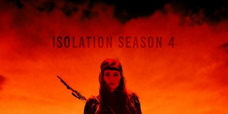 Isolation Season 4 Part I Premier tickets
