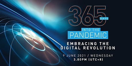 365 days into the Pandemic: Embracing the Digital Revolution tickets