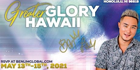 Greater Glory Hawaii tickets