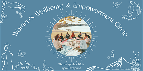 Women's Wellbeing and Empowerment Circle, by @Balanced_Boss_Babe tickets