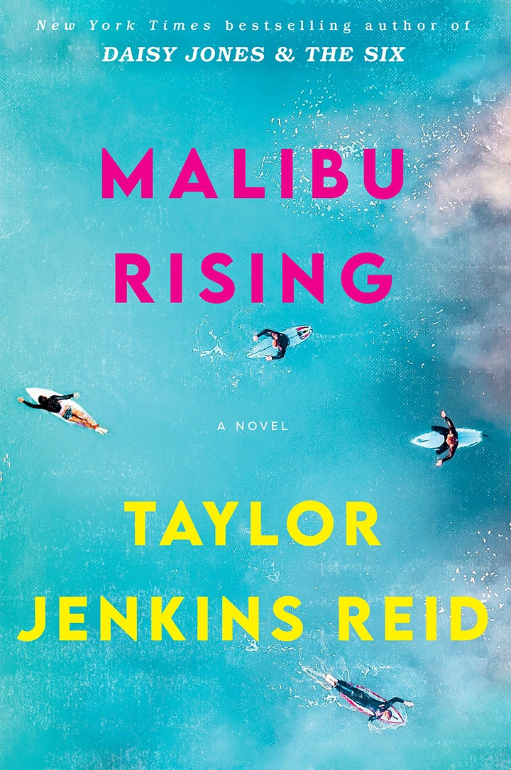 B&N Virtually Presents: Taylor Jenkins Reid celebrates MALIBU RISING! image