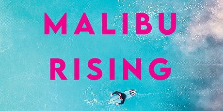 B&N Virtually Presents: Taylor Jenkins Reid celebrates MALIBU RISING! tickets