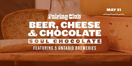 Beer Cheese + Chocolate ft. Soul Chocolate (FRIDAY MAY 21) tickets