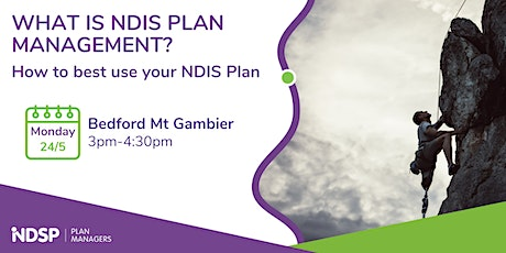How to best use your NDIS Plan - Mt Gambier tickets
