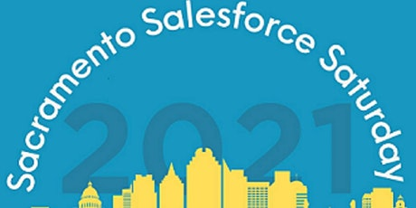 Sacramento Salesforce Saturday - May 2021 tickets