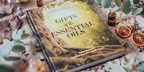 Gifts of the Essential Oils Masterclass tickets