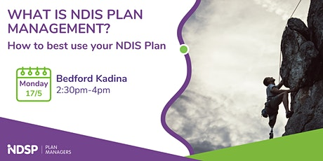 How to best use your NDIS Plan - Kadina tickets