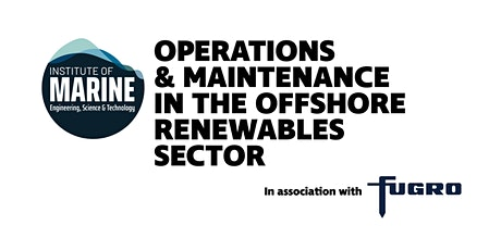 WEBINAR: Operations and Maintenance in the Offshore Renewables Sector tickets