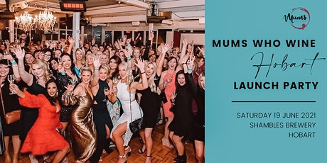 Mums Who Wine Hobart Launch Party tickets