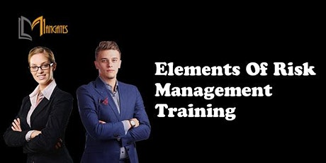 Elements of Risk Management 1 Day Training in Raleigh, NC tickets