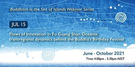 Buddhism in the Sea of Islands Webinar Series - July webinar tickets