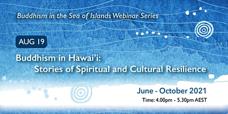 Buddhism in the Sea of Islands Webinar Series - August webinar tickets