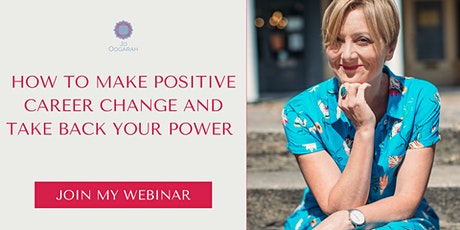 How to make positive career change and take back your power tickets