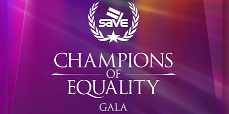 SAVE's Champions of Equality Awards Gala 2021 tickets