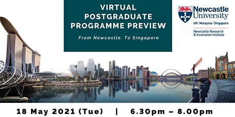 Postgraduate Programme Preview by Newcastle based in Singapore tickets