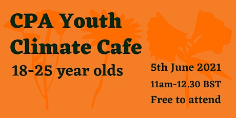 CPA Youth Climate Cafe (18 - 25 yrs old) tickets