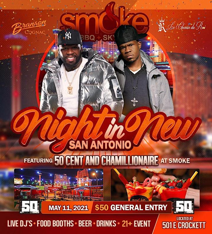 Night In New San Antonio with 50 Cent & Chamillionare! image
