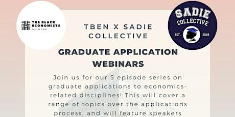 TBEN x Sadie Collective Graduate Applications Webinar tickets