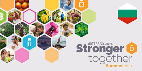 dōTERRA Central Europe Grand Summer Tour Online 2021 – Bulgaria tickets