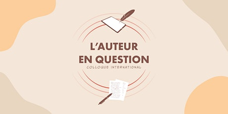 Colloque international « L'auteur en question » billets