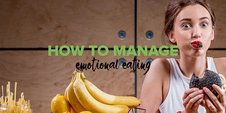 How to Manage Emotional Eating tickets