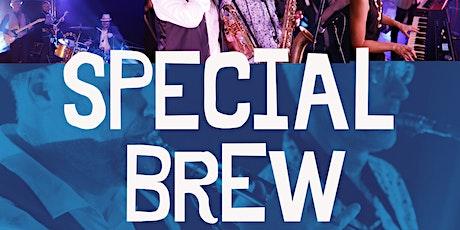 Special Brew tickets