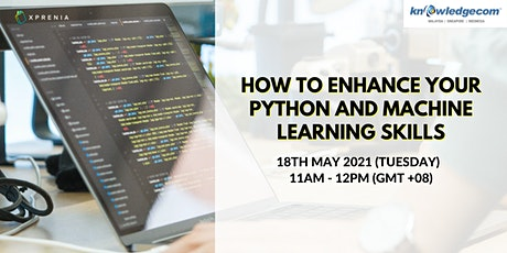 How to Enhance Your Python and Machine Learning Skills tickets