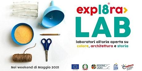 Costruisci il tuo Museo- Laboratori di Explora18 tickets
