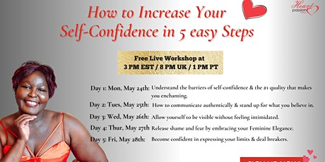 How To Increase Your Self Confidence In 5 Easy Steps tickets