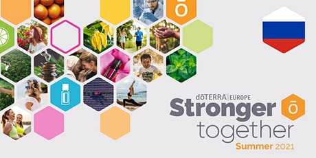dōTERRA Central Europe Grand Summer Tour Online 2021 - Latvia (RU) tickets