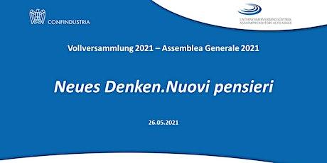 Vollversammlung 2021- Assemblea Generale 2021 biglietti