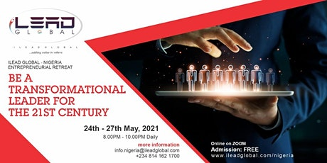 BE A TRANSFORMATIONAL LEADER FOR THE 21ST CENTURY tickets