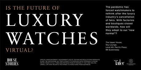 Is the Future of Luxury Watches Virtual? tickets