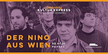 Der Nino aus Wien • Passau • Zauberberg Kultur Express Tickets