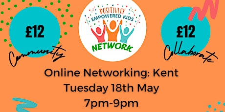 ONLINE KENT Positively Empowered Kids Network May 2021 tickets