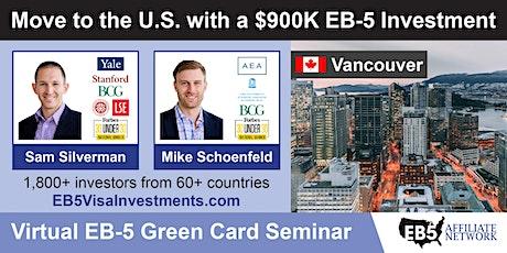 U.S. Green Card Virtual Seminar – Vancouver, Canada tickets