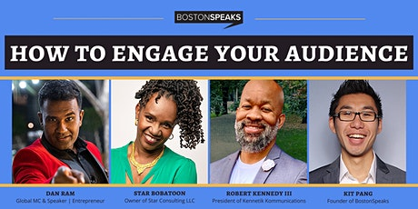 How To Engage Your Audience | BostonSpeaksSeries tickets