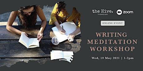 Online: Writing Meditation Workshop tickets