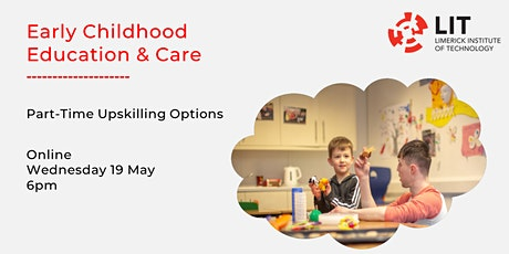 Early Childhood Education & Care: Part-Time Upskilling Options tickets