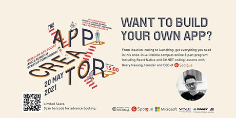 The Application Creator - Build an app today & Launch a startup tomorrow tickets