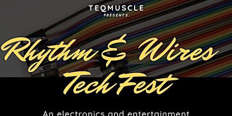 RHYTHM & WIRES TECH FEST tickets