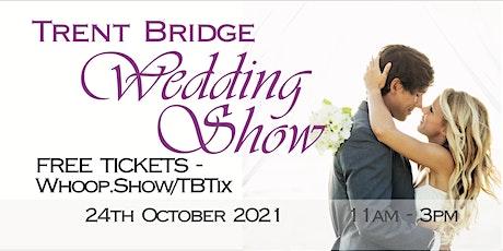 Trent Bridge Wedding Show tickets