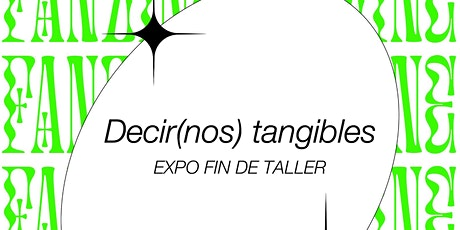 DECIR(NOS) TANGIBLES tickets