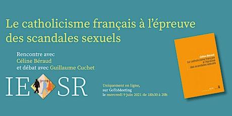 """""""Le catholicisme français à l'épreuve des scandales sexuels"""" billets"""