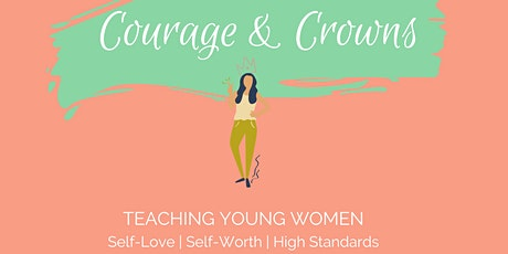 Courage & Crowns  - Yr 7/8  Girls &  Mums - BENDIGO. (1 ticket per couple) tickets