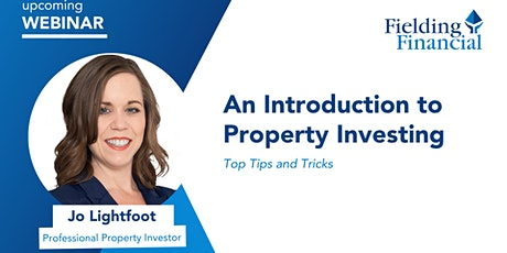An Introduction to Property Investing - FREE Webinar tickets