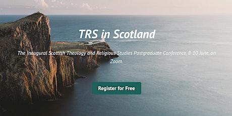 Scottish Theology & Religious Studies Postgraduate Conference tickets
