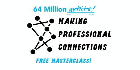 Making Professional Connections Masterclass tickets